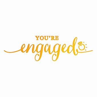 Ultimate Crafts Sweet Sentiments Hotfoil Stamp - You're Engaged