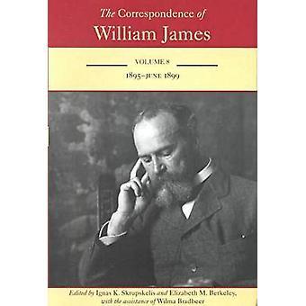 De correspondentie van William James - v. 8 - 1895-juni 1899 door William