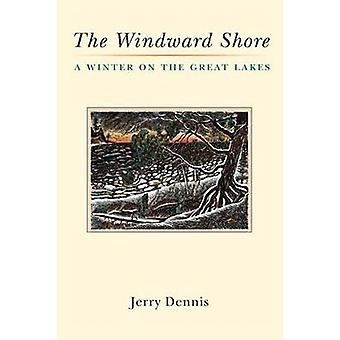 The Windward Shore by Jerry Dennis