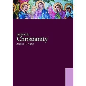 Introducing Christianity