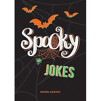 Spooky Jokes by Graves & Robin