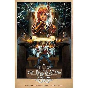 The Jekyll Island Chronicles: Book Three