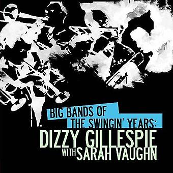 Dizzy Gillespie - Big Bands of the Swingin' Years: Dizzy Gillespie W [CD] USA import