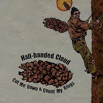 Half-Handed Cloud - Cut Me Down & Count My Rings [CD] USA import