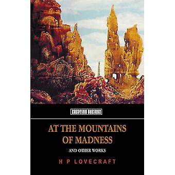 At The Mountains Of Madness by H Lovecraft