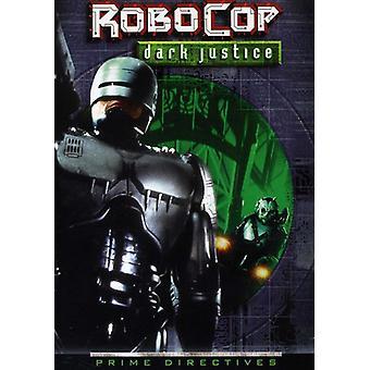 Importazione di Robocop-Dark giustizia [DVD] Stati Uniti d'America