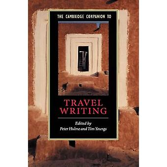 Cambridge Companion to Travel Writing von Peter Hulme