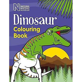 Dinosaur Colouring Book by Natural History Museum - 9780565093075 Book