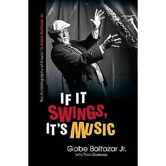 Wenn es schwingt - ist es Musik - The Autobiography of Hawai ' i Gabe Baltaz