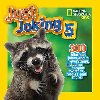 Just Joking 5 by National Geographic Kids - 9781426315046 Book