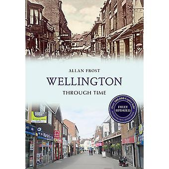 Wellington (Revised edition) by Allan Frost - 9781445652047 Book
