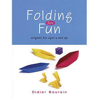 Pliage pour le plaisir - Origami pour 4 ans et plus - 16 projets d'Origami facile-