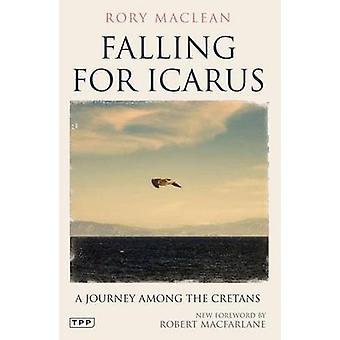 Laskenut Ikaros - matkalle keskuudessa minolaisesta Rory MacLean in haastattelussa - 978