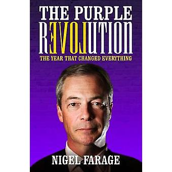 Den lila revolutionen - året som förändrade allt av Nigel Fara