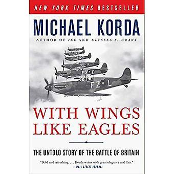 Mit Flügeln wie Adler: The Untold Story of the Battle of Britain