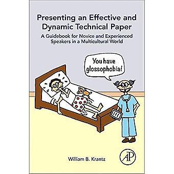 Présentation d'un document technique efficace et dynamique: un guide pour les novices et expérimentés interviennent dans un multiculturelle...
