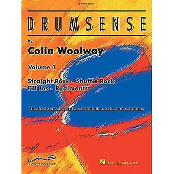 Drumsense, Volume 1: Dritto Rock - Rock Shuffle - riempimento Ins - rudimenti: I primi passi verso il coordinamento, stile e tecnica [con CD