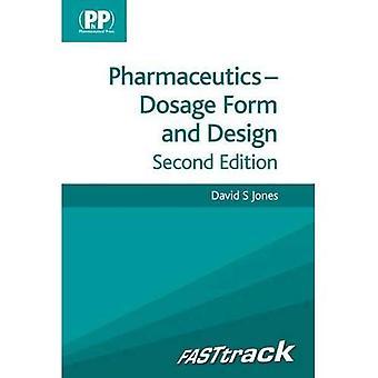 Pharmacie de FASTtrack: Forme posologique et Design (voie rapide pharmacie série)