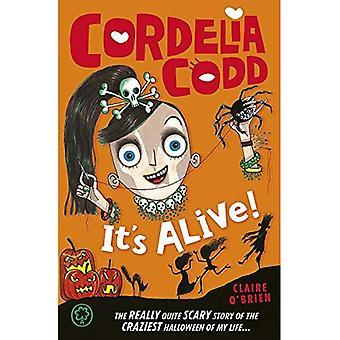 Cordelia Codd: 3: It's Alive!