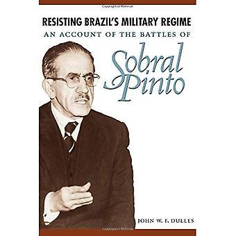 Widerstand gegen Militärregime Brasiliens: Rechenschaft über die Schlachten von Sobral Pinto