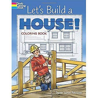 Låt oss bygga ett hus! Målarbok