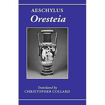 Aeschylus Oresteia by Aeschylus