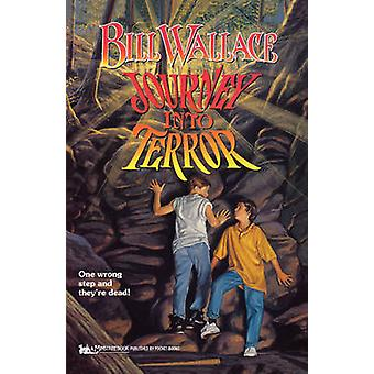 Journey Into Terror by Wallace & Bill