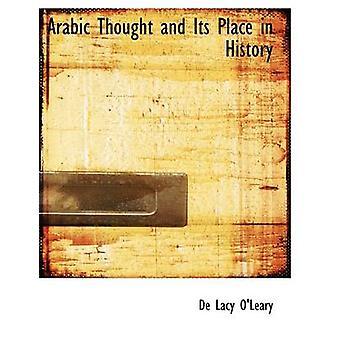 Arabische Gedanken und seinen Platz in der Geschichte von OLeary & De Lacy