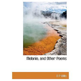 Melanie y otros poemas de N P Willis
