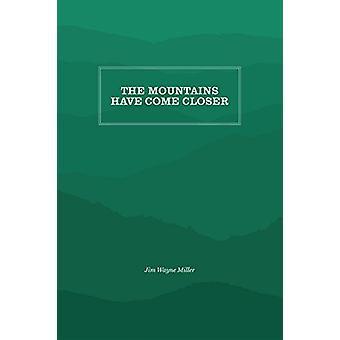 Les montagnes ont se rapprochent par Jim Wayne Miller - Bo 9781469636597