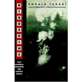 Hiroshima: Why America Dropped the Atomic Bomb Tag: Author of a Different Mirror
