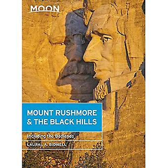 Moon Mount Rushmore & the Black Hills (Fourth Edition): With the Badlands