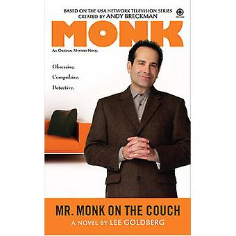 Mr. Monk on the Couch - An Original Mystery Novel by Lee Goldberg - 97