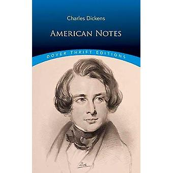 American Notes by Charles Dickens - 9780486817729 Book
