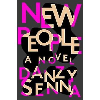 New People by Danzy Senna - 9780735219410 Book