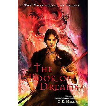 The Book of Dreams by O R Melling - 9780810984189 Book