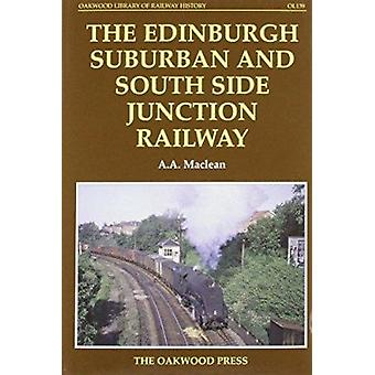Edinburgh Suburban and Southside Junction Railway by Alexander A. Mac