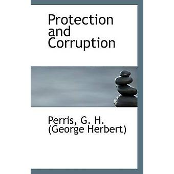 Protection and Corruption by Perris G H (George Herbert) - 9781113294