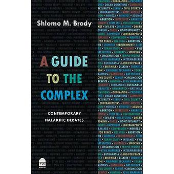 Guide to the Complex by Shlomo Brody - 9781592643516 Book
