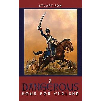 A Dangerous Hour for England by A Dangerous Hour for England - 978178