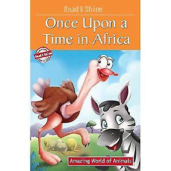 Once Upon a Time in Africa (Amazing World of Animals Serie)
