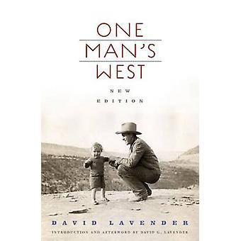 One Mans West by David Lavender