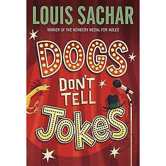 Dogs Don't Tell Jokes (Bullseye Books ed) by Louis Sachar - 978067983