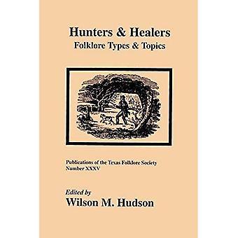 Hunters and Healers