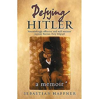 Défier Hitler: A Memoir