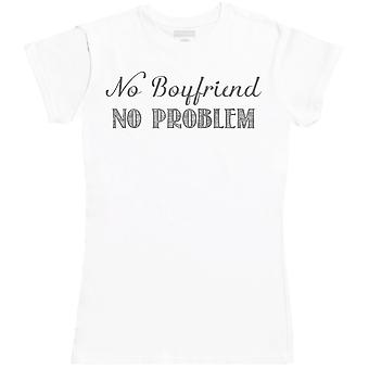 No Boyfriend No Problem - Womens T-Shirt