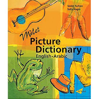 Milet Picture Dictionary arabicenglish by Sedat Turhan & Sally Hagin