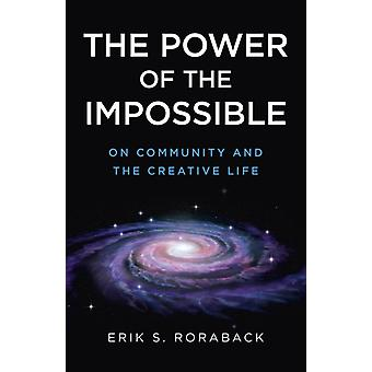 Power of the Impossible The by Erik S Roraback