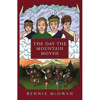 The Day the Mountain Moved by McOwan & Rennie