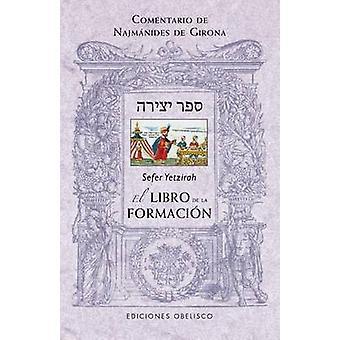 Sefer Yetzirah - El Libro de la Formacion - 9788497779982 Book